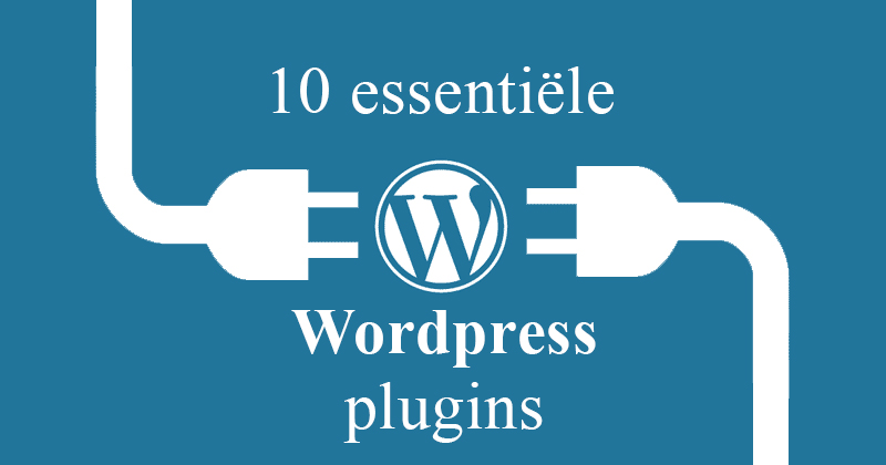 10 essentiele wordpress plugins