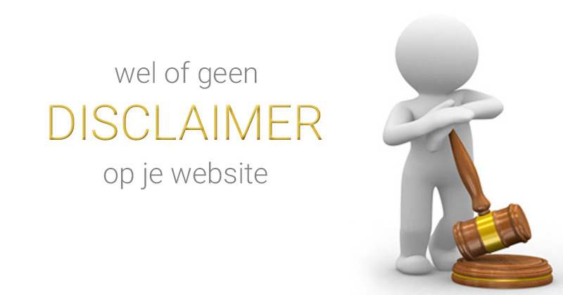 wel of geen disclaimer op je website